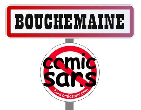 Pas de Comic Sans MS à Bouchemaine !